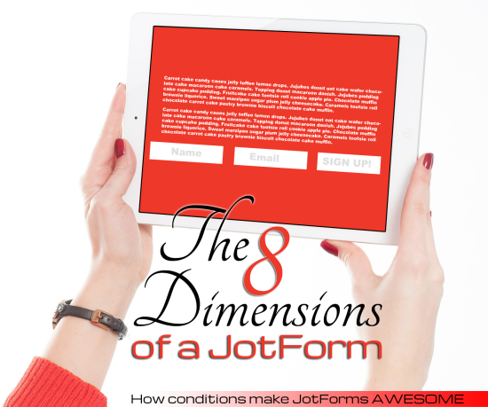 8 Dimensions of a Jot Form