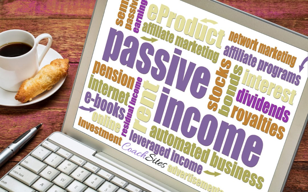 """The """"Sort Of"""" Passive Income Game for Coaches"""